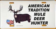 American Tradition-Mule Deer Deer Hunter-License Plate