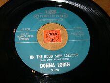 DONNA LOREN - ON THE GOOD SHIP LOLLIPOP - IF YOU  / LISTEN - GIRL RNB POPCORN