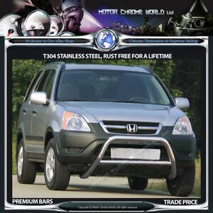FITS TO HONDA CR-V CRV BULL BAR CHROME NUDGE PUSH A-BAR S.STEEL 2002-2006 (NX1)