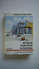 Hans Otto Meissner - Ich fand kein Gold in Arizona - (K15)
