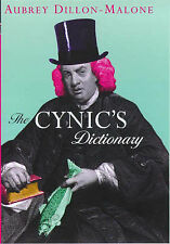 The Cynic's Dictionary, Dillon-Malone, Aubrey | Hardcover Book | Good | 97818537