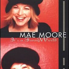 It's a Funny World Mae Moore MUSIC CD