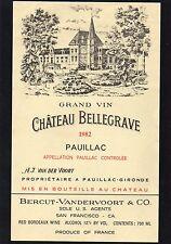 PAUILLAC ETIQUETTE CHATEAU BELLEGRAVE 1982 75 CL EXPORT USA RARE     §31/08