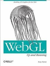 WebGL: Up and Running: Building 3D Graphics for the Web by Tony Parisi (English)