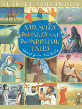 Miracles, Whales And Wonderful Tales, New, Isherwood, Shirley Book