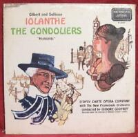 Gilbert And Sullivan's Iolanthe / The Gondoliers Lp Vinyl Record Album SEALED