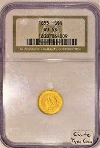 1855 Gold Dollar NGC AU-53; Cute Type Coin