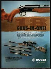 2010 ROSSI The Wizard Rifle Shotgun 18 guns in one PRINT AD Firearms Advertising