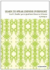 Learn To Speak Chinese Overnight Level One