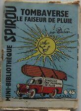 MINI RECIT TOMBAVERSE LE FAISEUR DE PLUIE supplement SPIROU N°1251 Année 1962