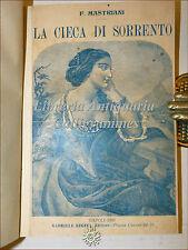 2 opere Francesco Mastriani: VENDETTA IN FERROVIA 1911 / CIECA DI SORRENTO 1909