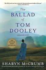 The Ballad of Tom Dooley (Paperback or Softback)