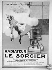 PUBLICITÉ RADIATEUR LE SORCIER AU PÉTROLE CHAUFFE PAR CIRCULATION D'EAU CHAUDE