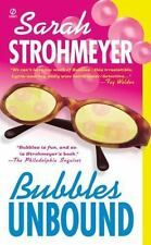 Bubbles Unbound Strohmeyer, Sarah Mass Market Paperback