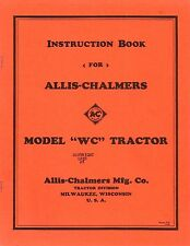 "Allis-Chalmers Model ""WC"" Tractor Instruction Book"
