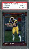 1999 bowman chrome #174 TORRY HOLT st louis rams rookie card PSA 9