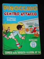 ***PINOCCHIO*** COMICS DELLA BRIGATA ALLEGRA N. 4 NERBINI 20/11/1949 !!!
