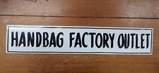 "Vintage Metal Painted Sign "" HandBag Factory Outlet"" 24"" Long Nice!!!"