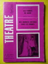 L'Avant-Scène Théâtre 348-49 1966 Salacrou Fiancés du Havre Duras Des Journées