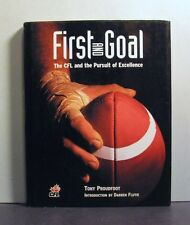 First and Goal, Canadian Football, CFL, Pursuit of Excellence
