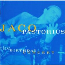 The Birthday Concert by Jaco Pastorius (CD, Jul-2014)