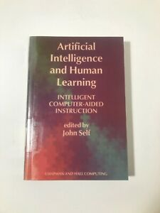 Artificial Intelligence and Human Learning edited by John Self FREE SHIPPING
