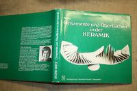 Fachbuch Ornamente Oberflächengestaltung beim Töpfern Steingut Keramik Töpfer