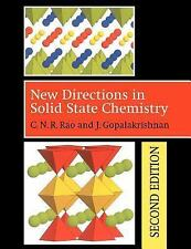 New Directions in Solid State Chemistry by C. N. R. Rao, J. Gopalakrishnan 2nd e