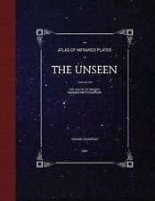 NEW The Unseen: An Atlas of Infrared Plates by Edward Thompson