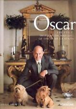 Oscar: The Style, Inspiration and Life of Oscar de La Renta-ExLibrary