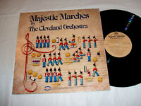 Majestic Marches by The Cleveland Orchestra 1981 LP EX+/NM Lorin Maazel Szell