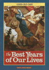 The Best Years of Our Lives: Good Old Days by Ken Tate: Used