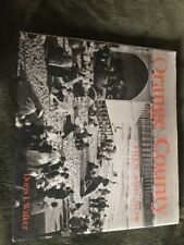 ORANGE COUNTY THEN AND NOW (THEN & NOW) By Doris I. Walker - Hardcover