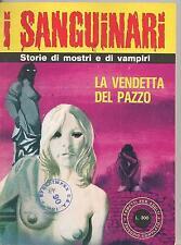 I Sanguinari #26 1977 Bronze Age B+W Italian Lang Digest NM-
