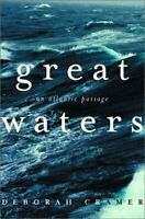 Great Waters : An Atlantic Passage Hardcover Deborah Cramer