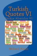 Series of Proverbs from the Past: Turkish Quotes VI : Türkçe Alntlar VI by...