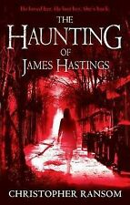 The Haunting of James Hastings, Christopher Ransom, Paperback, New