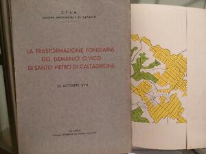 Sicilia Trasformazione fondiaria Demanio civico SANTO PIETRO DI CALTAGIRONE 1939