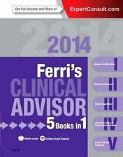 Ferri's Clinical Advisor 2014: 5 Books in 1, Expert Consult - Online and Print,