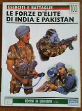 L OSPREY UOMINI IN UNIFORME N.100 LE FORZE D'ELITE DI INDIA E PAKISTAN