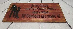 Wood Sign Cowboy (boots chaps 10 gallon hats thats what lil cowboys are made of)