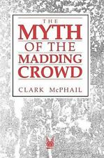 Social Institutions and Social Change: The Myth of the Madding Crowd by Clark...