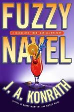 "Fuzzy Navel (Jacqueline ""Jack"" Daniels Mysteries) by Konrath, J. A."