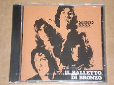 IL BALLETTO DI BRONZO - SIRIO 2222 - CD SIGILLATO (SEALED)