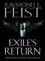 Exile's Return (Conclave of Shadows) By Raymond E. Feist. 9780002246835