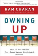 Owning Up: The 14 Questions Every Board Member Needs to Ask by Ram Charan