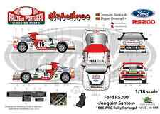 "[FFSMC Productions] Decals 1/18 Ford RS 200 ""Joaquim Santos"" Portugal 1986"