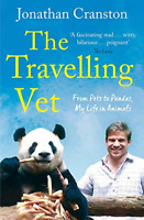 The Travelling Vet: From pets to pandas, my life in animals, Very Good Condition