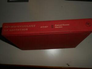 LIBRO: PATHOPHYSIOLOGY OF GESTATION - VOL.III -N.ASSALI - 1972