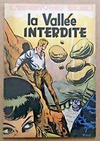 L'ÉPERVIER BLEU 6 La VALLÉE INTERDITE EO 1954 / Sirius Univers Spirou TBE